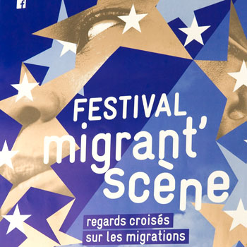 Migrant'scène festival – La Cimade